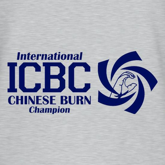 International Chinese Burn Champion t shirt