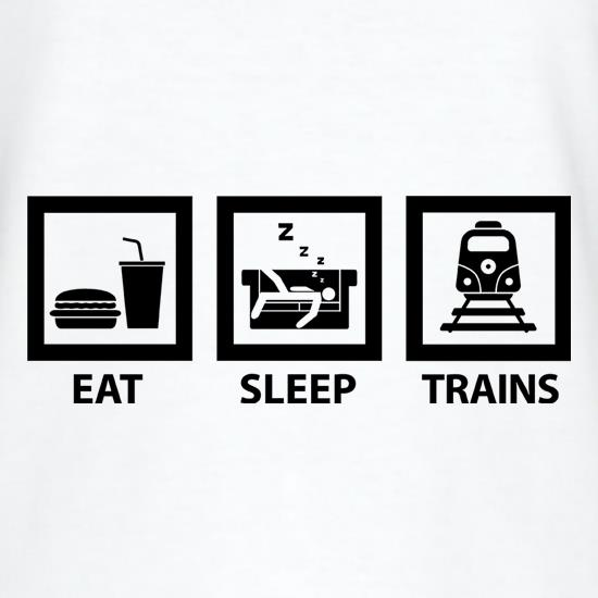 Eat, Sleep, Trains t shirt