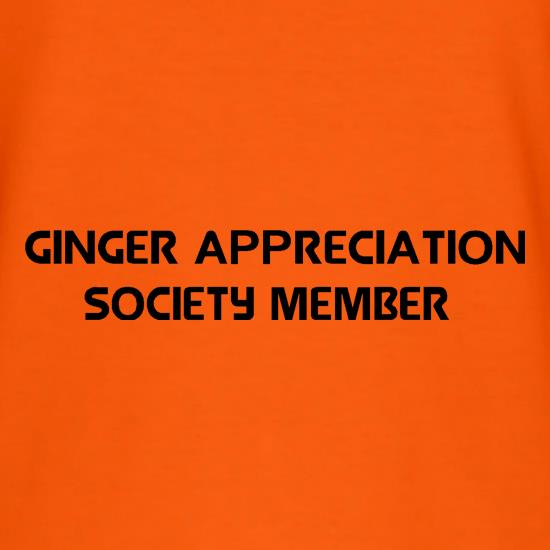 Ginger appreciation society member t shirt