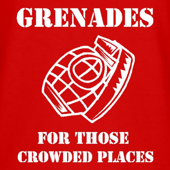 Grenades for those crowded places t shirt