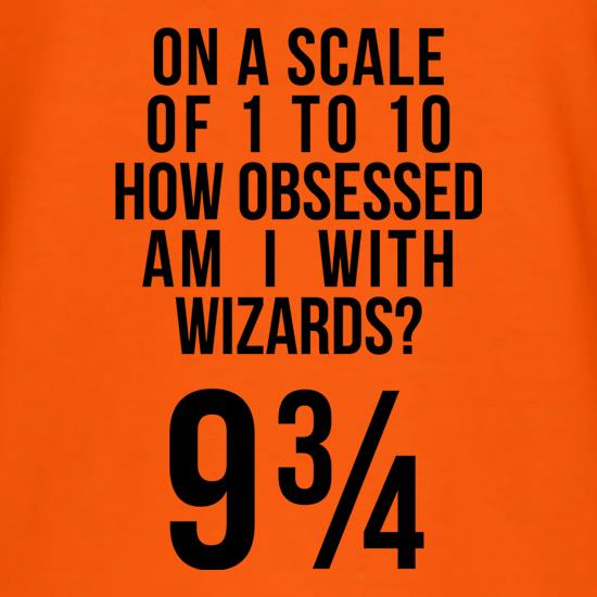 How Obsessed With Wizards Am I? t shirt