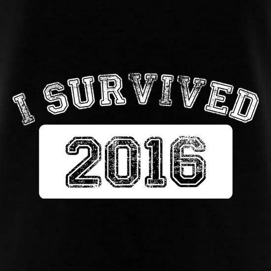 I Survived 2016 t shirt