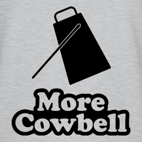 More Cowbell t shirt