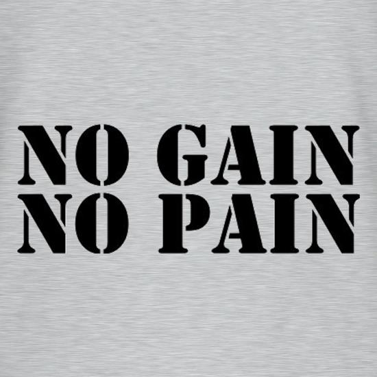 No Gain No Pain t shirt