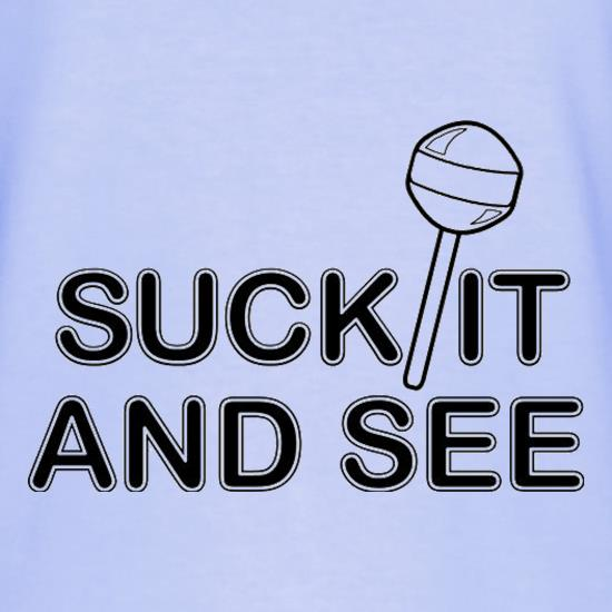 Suck It And See t shirt