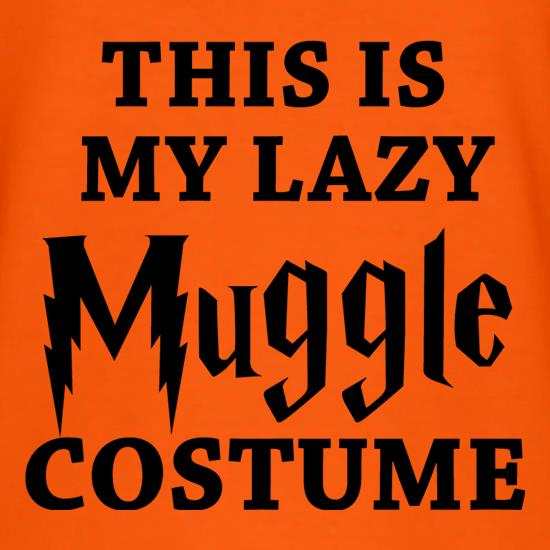 This is my Lazy Muggle Costume t shirt