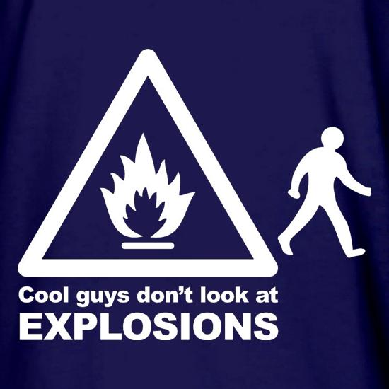 Cool Guys Don't Look At Explosions Long Sleeve T Shirt By ...