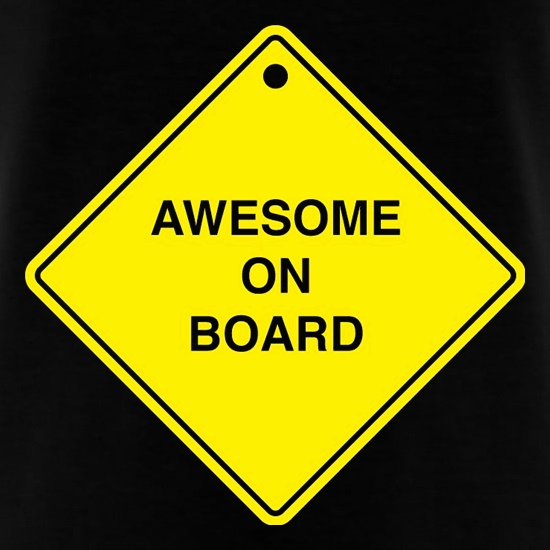 Awesome On Board t shirt