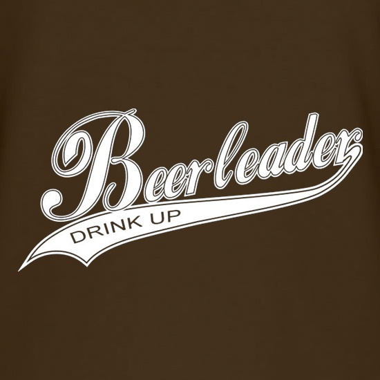 Beerleader Drink Up t shirt