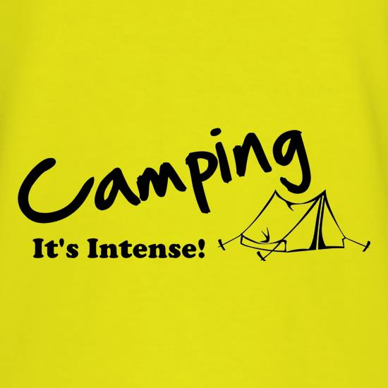 Camping It's Intense! t shirt