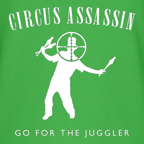 Circus Assassin Go For The Juggler t shirt