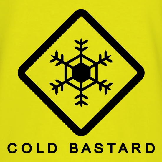Cold Bastard t shirt