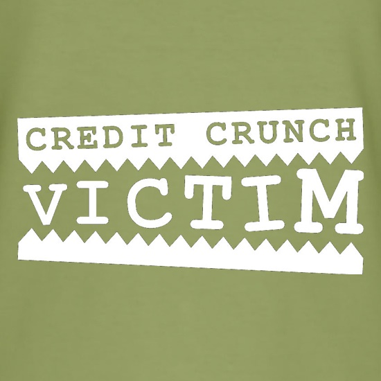 Credit Crunch Victim t shirt