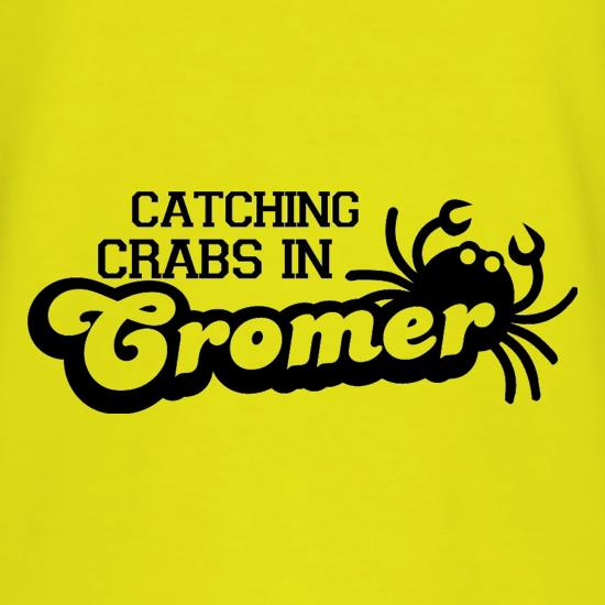 Catching Crabs In Cromer t shirt