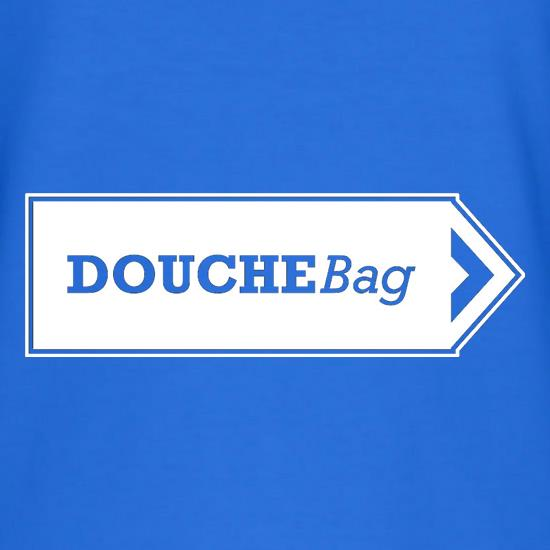 Douchebag t shirt