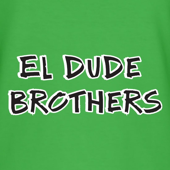 El Dude Brothers t shirt