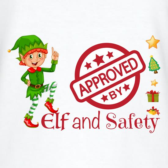 Elf and Safety t shirt