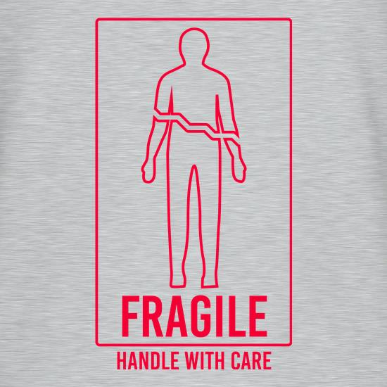 Fragile, Handle With Care t shirt