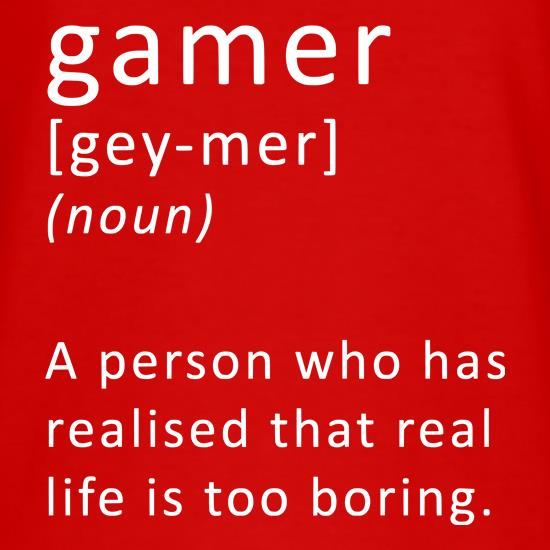Funny Definition of a Gamer t shirt