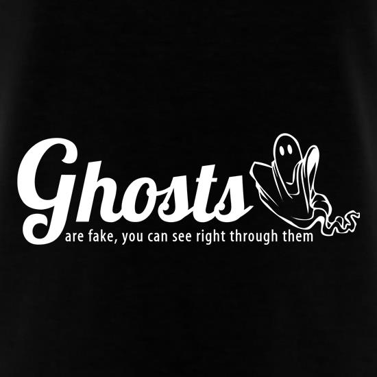ghosts are fake you can see right through them t shirt by. Black Bedroom Furniture Sets. Home Design Ideas