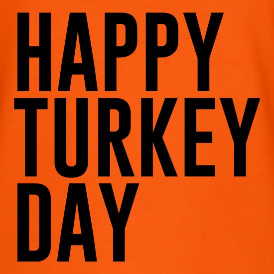 Happy Turkey Day t shirt