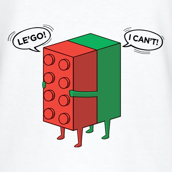 Le'Go, I Can't t shirt