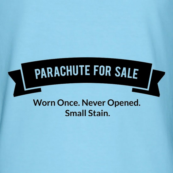 Parachute For Sale. Worn Once. Never Opened. Small Stain. t shirt