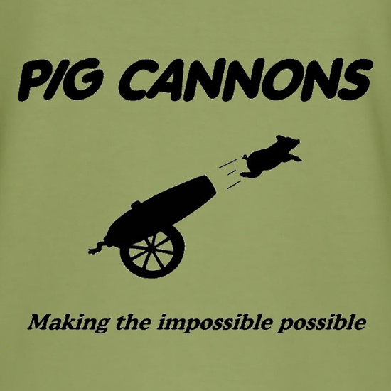 Pig Cannons Making The Impossible Possible t shirt