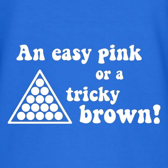 An easy pink, or a tricky brown t shirt