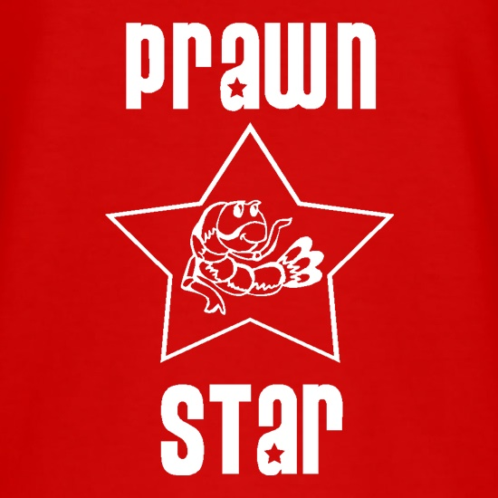 Prawn star t shirt