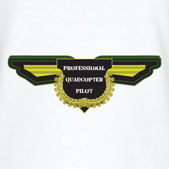Professional Quadcopter Pilot t shirt
