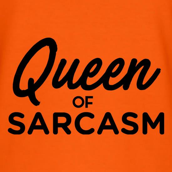 Queen Of Sarcasm t shirt