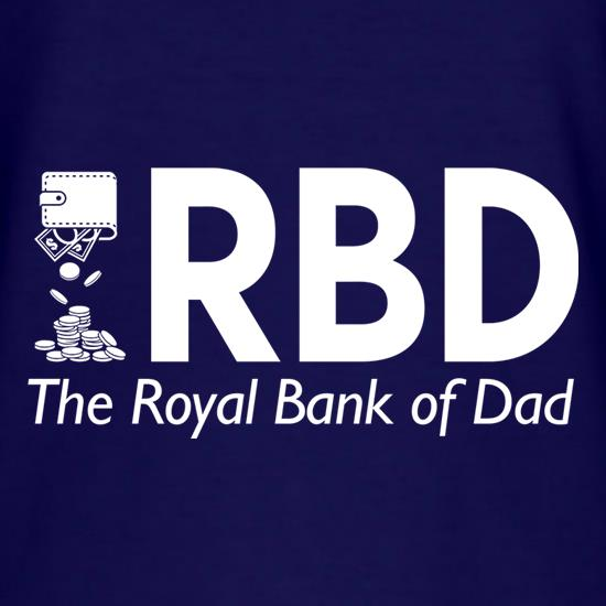 Royal Bank of Dad t shirt
