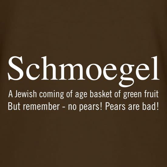 Schmoegel Definition t shirt