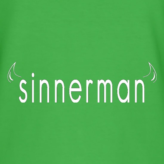Sinnerman t shirt