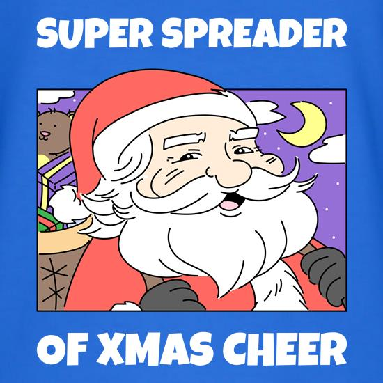 Super Spreader Of Xmas Cheer t shirt