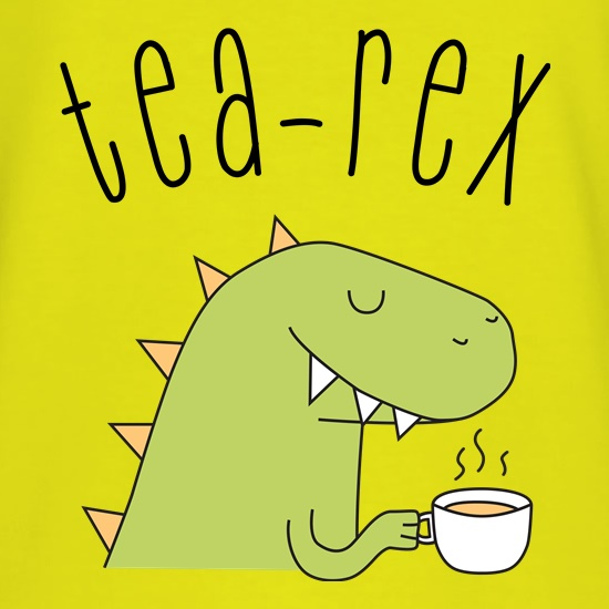Tea-Rex t shirt