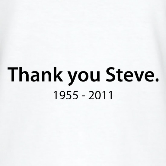 Thank You Steve t shirt