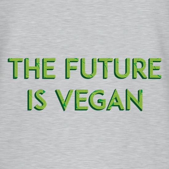 The Future Is Vegan t shirt