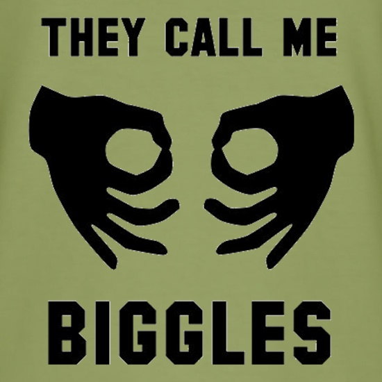 They Call Me Biggles t shirt