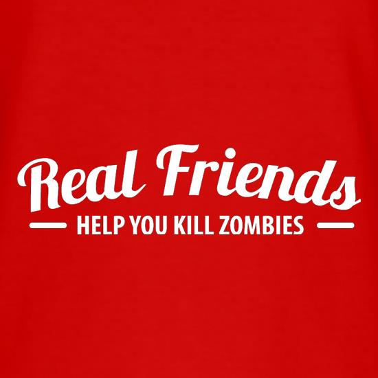 Real Friends Help You Kill Zombies t shirt