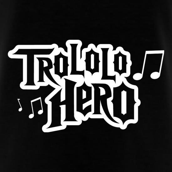 Trololo Hero t shirt