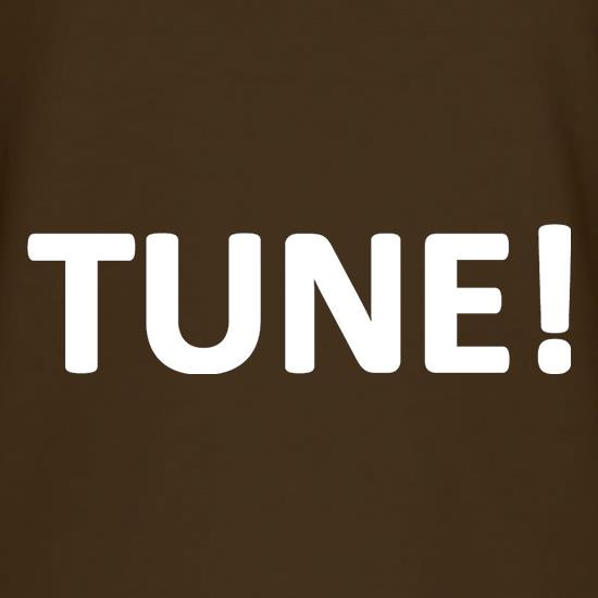 Tune! T Shirt By CharGrilled