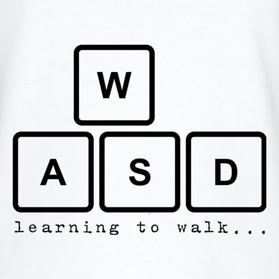 WASD Learning To Walk t shirt