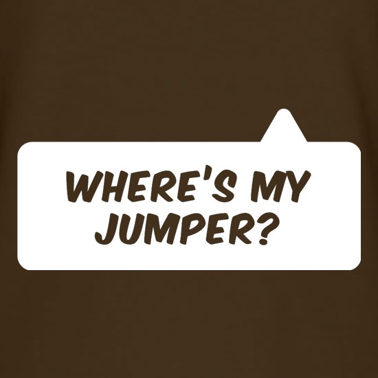 Where's My Jumper? t shirt