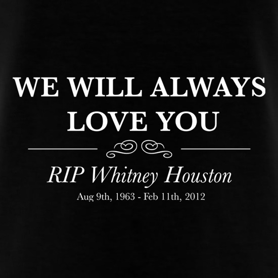 Whitney Houston We Will Always Love You t shirt