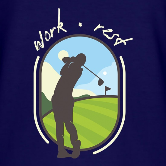 Work Rest Golf t shirt