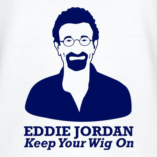 3b093b2fcf75df Eddie Jordan Keep Your Wig On V-Neck T Shirt. EJ you better not leave home  without it! It seriously has an impact on your commentating skills I  believe.