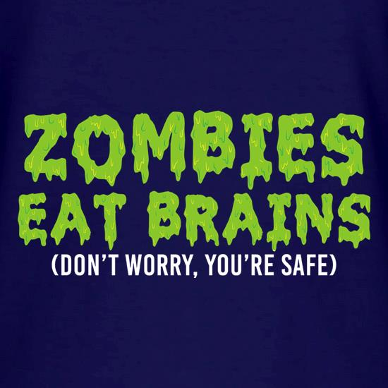 Zombies Eat Brains t shirt